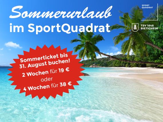Sommerurlaub im SportQuadrat