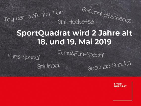 SportQuadrat feiert Geburtstag!